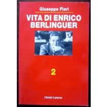 Vita di Enrico Berlinguer. 2,Giuseppe Fiori,L'unità / Laterza