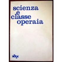 Scienza e classe operaia,AA.VV,Clup