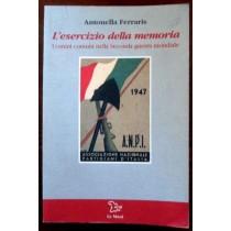 L'esercizio della memoria. Uomini comuni nella seconda guerra mondiale,Antonella Ferraris,Le mani, isral