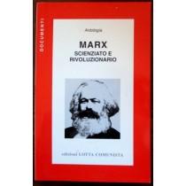 Marx. Scienziato e rivoluzionario,AA.VV,Lotta comunista