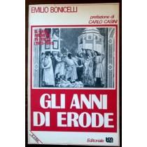 Gli anni di Erode,Emilio Bonicelli,Editoriale LCA