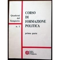 Corso di formazione politica. Prima parte,L.Elia, A. Balletto, E. Serventi,Centro cultura il tempietto