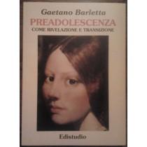 Preadolescenza come rivelazione e transizione,Gaetano Barletta,Edistudio