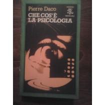 Che cos'è la psicologia,Pierre Daco,Rizzoli