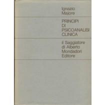 Principi di psicoanalisi clinica,Majore Ignazio,Il saggiatore di Alberto Mondadori