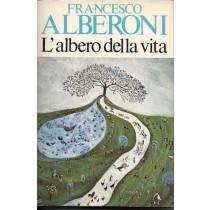 L'albero della vita,Alberoni Francesco,Garzanti