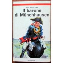 Il barone di Munchhausen,Rudolf Heinrich Raspe,Mondadori