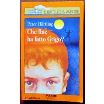 Che fine ha fatto Grigo?,Peter Hartling,Piemme