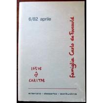 Famiglia Carlo de Foucauld-Silenzio, deserto, solitudine  6/82,A.a.V.v,Edizioni Dehoniane Bologna