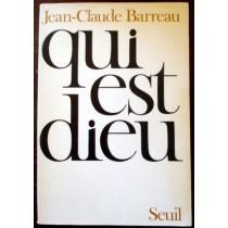 Qui est Dieu,Jean-Claude Barreau,Seuil