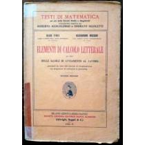 Elementi di calcolo letterale ad uso delle scuole di avviamento al lavoro,Aldo Finzi, Alessandro Mazzari,Società anonima editrice Dante Alighieri