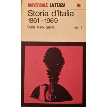 Storia d'Italia. 1861 - 1969 Vol I,Denis Mack Smith,Laterza