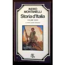 Storia d'italia. La prima guerra mondiale. Volume XXXVI,Indro Montanelli,Biblioteca Universale Rizzoli