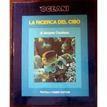 Gli oceani. La ricerca del cibo,Jacques Cousteau, Serge Bertino,Fratelli Fabbri