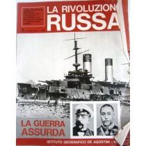 La rivoluzione russa. N. 2. La guerra assurda