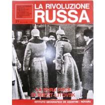 La rivoluzione russa. N. 21. La dura pace di Brest - Litovsk
