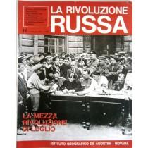 La rivoluzione russa. N. 16. La mezza rivoluzione di luglio