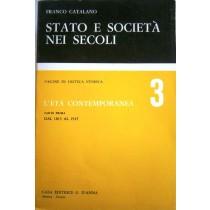Stato e società nei secoli. Pagine di critica storica. L'età contemporanea 3. Parte prima