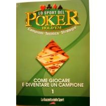 Lo sport del poker Hold'em. Come giocare e diventare un campione
