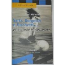 Sarti, Burnich e Facchetti... Pura poesia in movimento