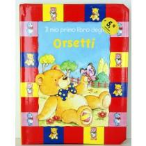 LIBRI PER BAMBINI IL MIO PRIMO LIBRO DI ORSETTI 47 PAGINE 10 STORIE GRIBAUDO