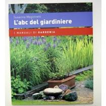 LIBRO L'A B C DEL GIARDINIERE CAIRO EDITORE 137 PAGINE