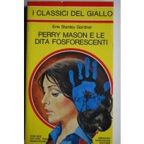 Perry Mason e le dita fosforescenti