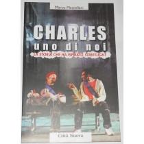 Charles uno di noi. La storia che ha ispirato Streetlight