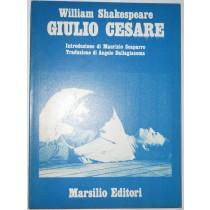 Giulio Cesare. Introduzione di Scaparro. Traduzione Dallagiacoma