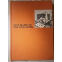Le più grandi spie dell'ultima guerra,AA.VV,Selezione dal Reader's Digest